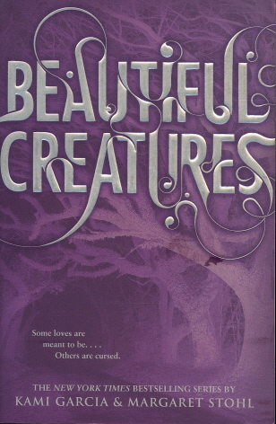 Beautiful Creatures (Caster Chronicles, Bk 1)