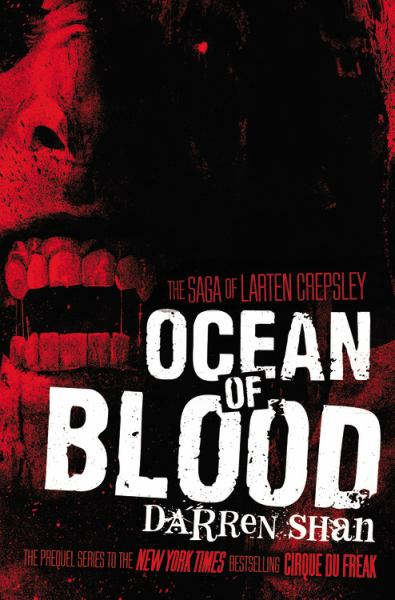 Ocean of Blood (The Saga of Larten Crepsley)