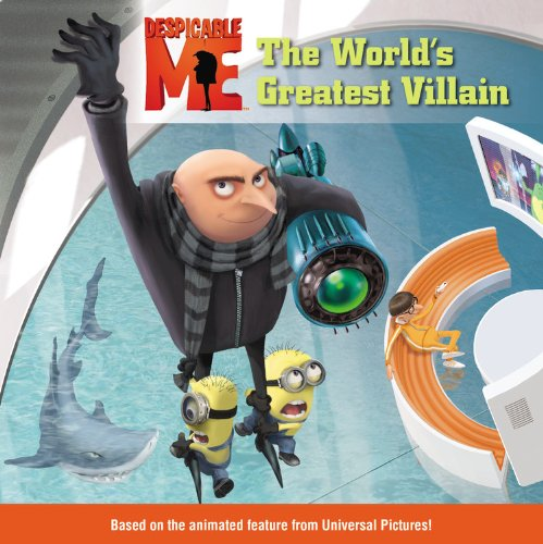 The World's Greatest Villain (Despicable Me)