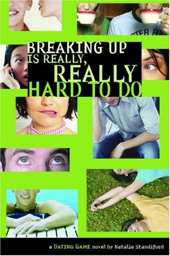 Breaking Up Is Really, Really Hard To Do (Dating Game, Bk. 2)