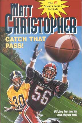 Catch That Pass! (Matt Christopher, Sports Series)