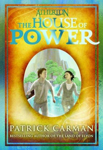 The House Of Power (Atherton, Bk. 1)