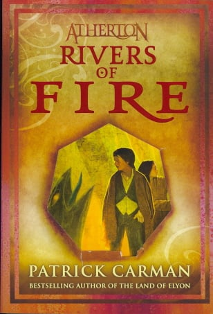 Rivers Of Fire (Atherton, Bk. 2)