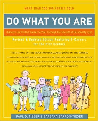 Do What You Are: Discover the Perfect Career for You Through the Secrets of Personality Type (Revised and Updated)