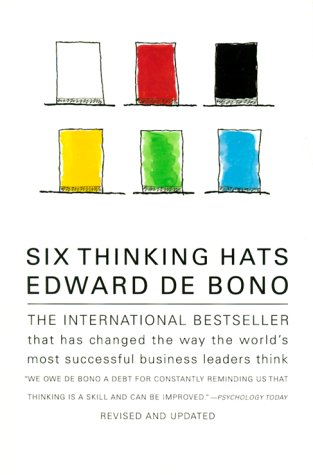 Six Thinking Hats (Revised and Updated)
