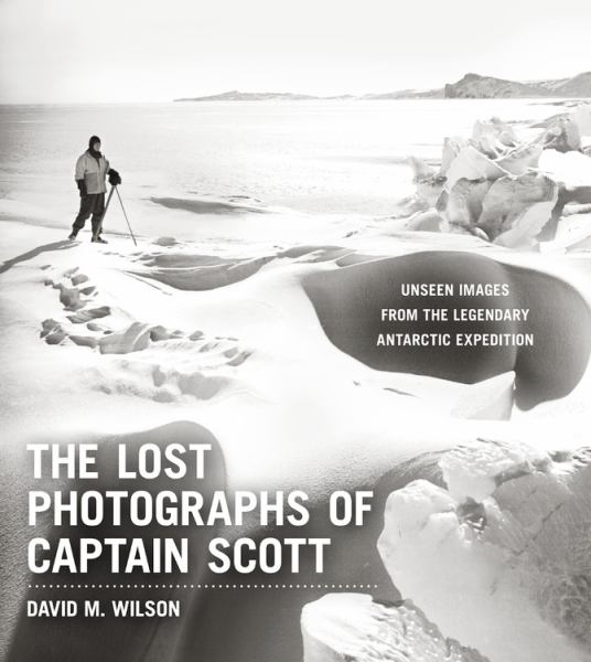 The Lost Photographs of Captain Scott