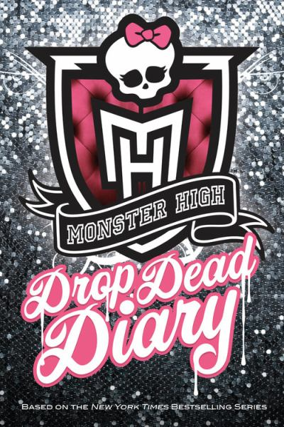 Drop Dead Diary (Monster High)