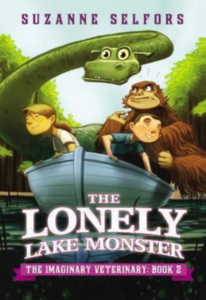 The Lonely Lake Monster (The Imaginary Veterinary, Bk. 2)