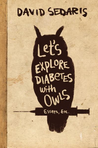 Let's Explore Diabetes with Owls: Essays, Etc. (Large Print)