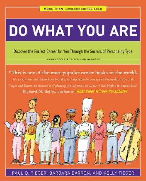 Do What You Are: Discover the Perfect Career for You Through the Secrets of Peresonality Type
