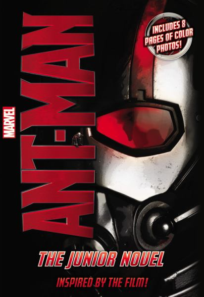 The Junior Novel (Marvel Ant-Man)
