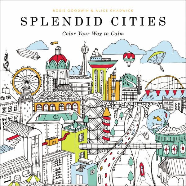 Splendid Cities (Color Your Way to Calm)
