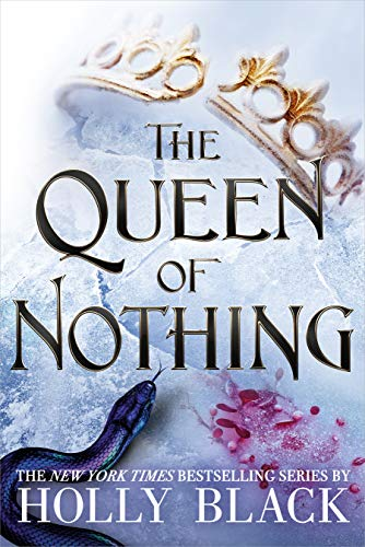 The Queen of Nothing (The Folk of the Air, Bk. 3)