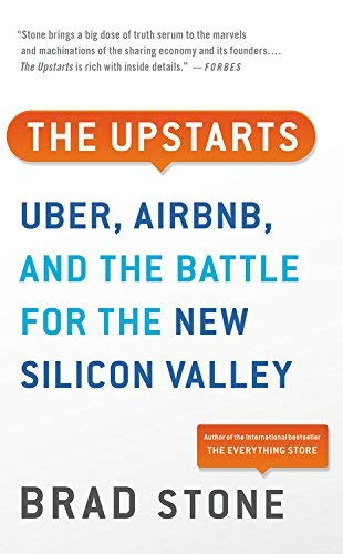 The Upstarts: How Uber, Airbnb, and the Killer Companies of the New Silicon Valley Are Changing the World (Large Print)