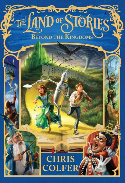 Beyond the Kingdoms (The Land of Stories, Bk. 4)