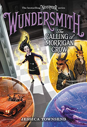 The Calling of Morrigan Crow (Wundersmith, Bk. 2 - Large Print)