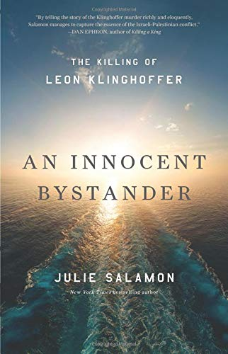 An Innocent Bystander: The Killing of Leon Klinghoffer