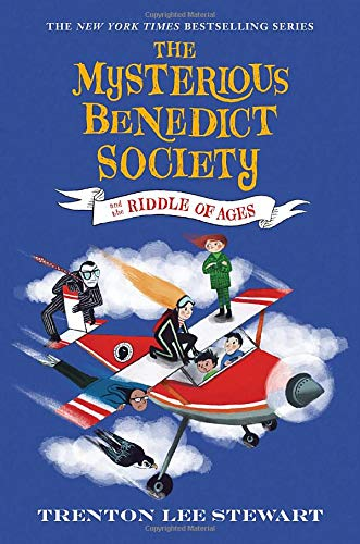 The Mysterious Benedict Society and the Riddle of Ages (The Mysterious Benedict Society, Bk. 4)