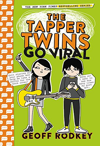 The Tapper Twins Go Viral (The Tapper Twins, Bk. 4)