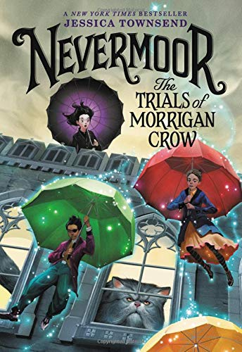 The Trials of Morrigan Crow (Nevermoor)