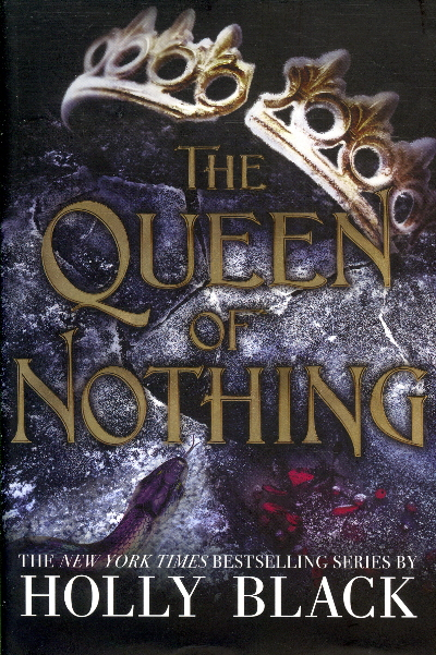 The Queen Nothing (The Folk of the Air, BK. 3)