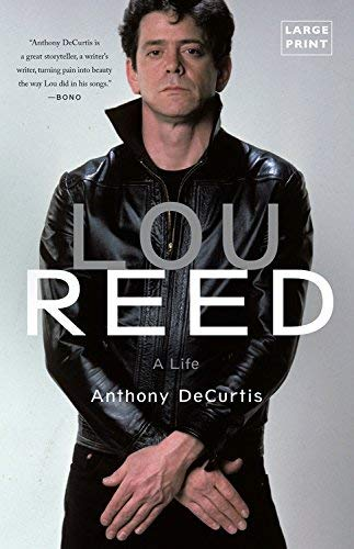Lou Reed: A Life (Large Print)