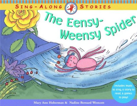 The Eensy-Weensy Spider (Sing-Along Stories)