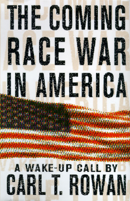 The Coming Race War in America: A Wake-Up Call