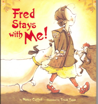 Fred Stay With Me!