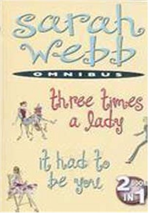 Omnibus: Three Times a Lady/It Had to Be You
