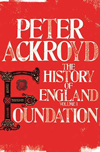Foundation (The History of England, Volume 1)