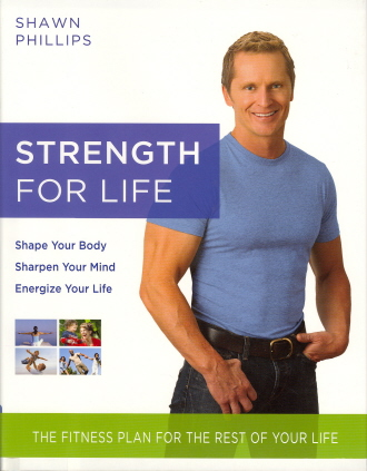Strength for Life: The Fitness Plan for the Rest of Your Life
