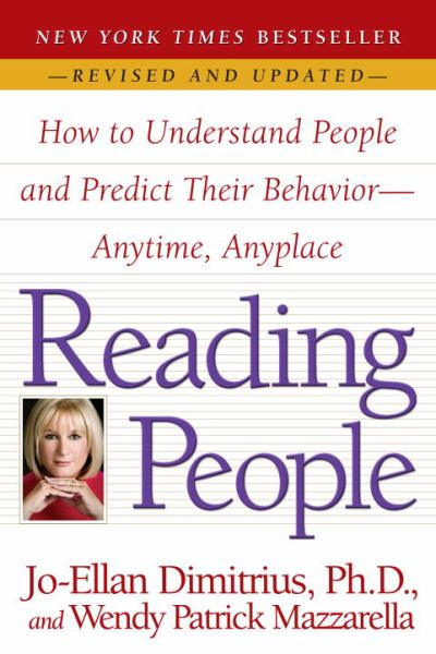 Reading People: How to Understand People and Predict Their Behavior--Anytime, Anyplace (Revised and Updated)