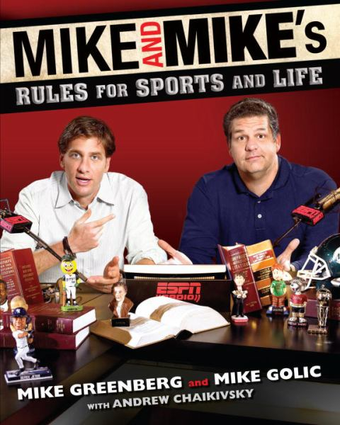 Mike and Mike's Rules for Sports and Life