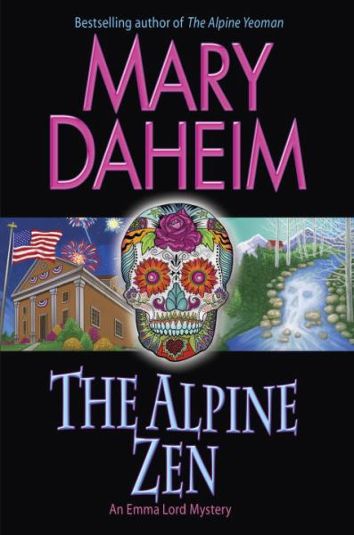 The Alpine Zen (An Emma Lord Mystery)
