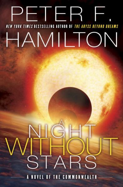 A Night Without Stars (Commonwealth: Chronicle of the Fallers, Bk. 2)