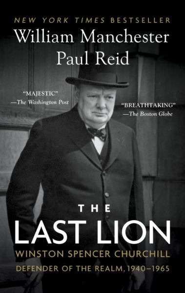 The Last Lion: Winston Spencer Chiurchill: Defender of the Realm, 1940-1965