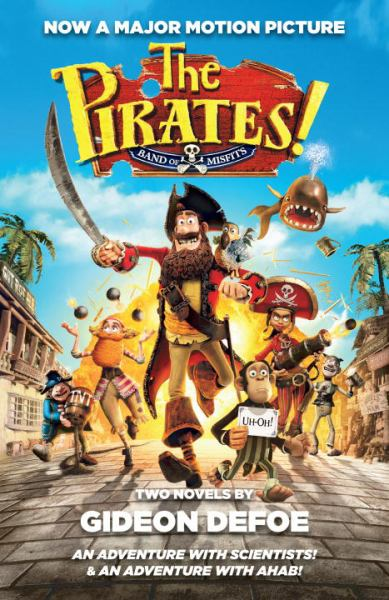 The Pirates! Band of Misfits (An Adventure with Scientists/An Adventure with Ahab)