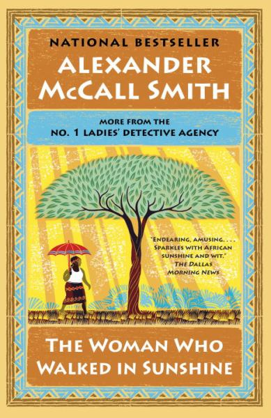 The Woman Who Walked in Sunshine (No. 1 Ladies' Detective Agency, Bk. 16)