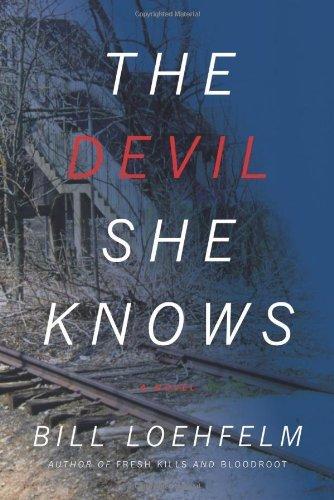 The Devil She Knows: A Novel