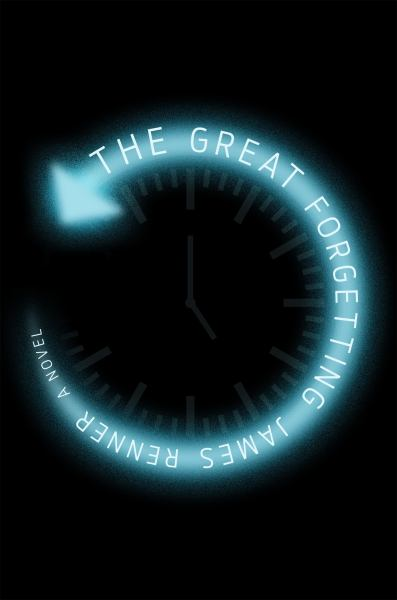 The Great Forgetting - A Novel