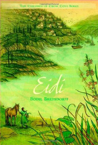 Eidi (Children Of Crow Cove, Bk. 2)