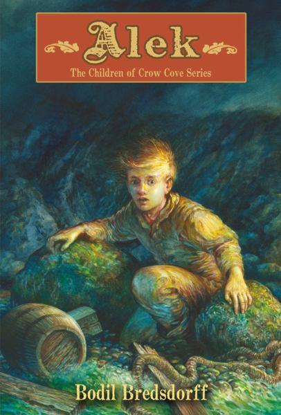 Alek (Children of Crow Cove)