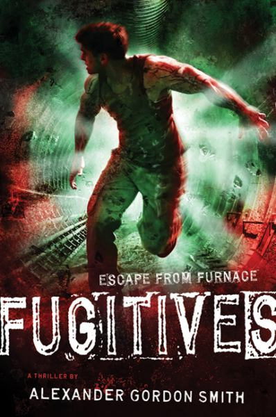 Fugitives (Escape From Furnance #4)