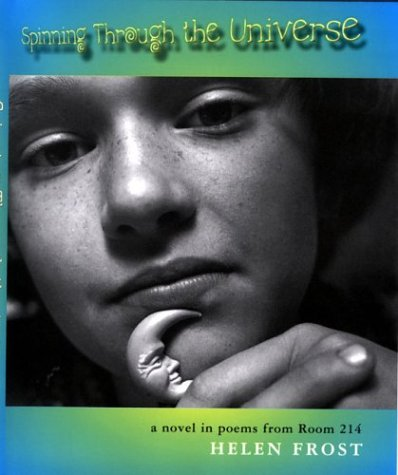 Spinning Through the Universe: A Novel in Poems from Room 214