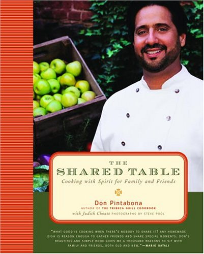 The Shared Table: Cooking with Spirit for Family and Friends