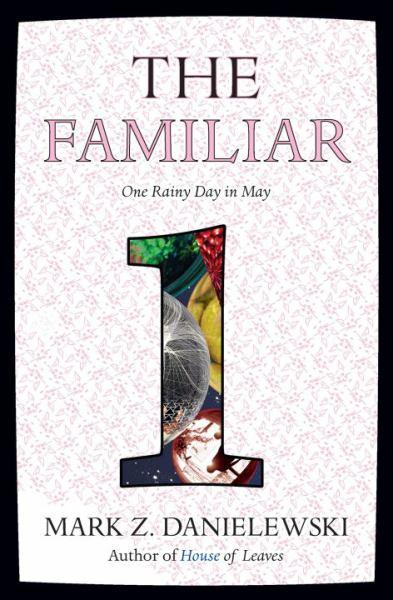 The Familiar (Vol.1)