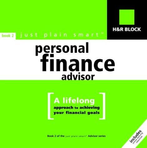H&R Block Just Plain Smart Personal Finance Advisor (Book #2)