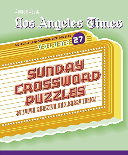 Los Angeles Times Sunday Crosswark Puzzles (Volume 27)