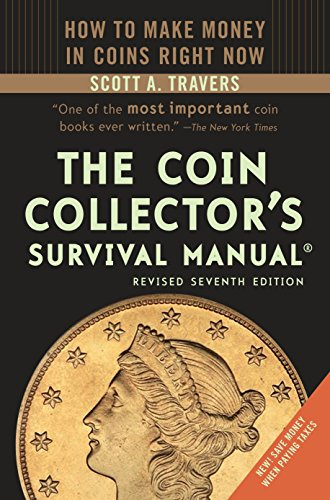The Coin Collector's Survival Manual (Revised Seventh Edition)
